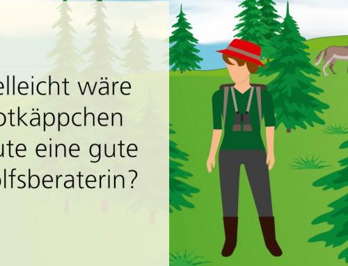 Der Wolf in Niedersachsen: Vielleicht wäre Rotkäppchen heute eine gute Wolfsberaterin?